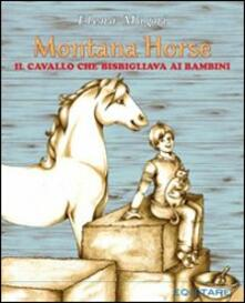 Montana Horse. Il cavallo che bisbigliava ai bambini - Elena Magni - copertina
