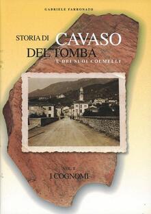 Storia di Cavaso del Tomba e dei suoi colmelli - Gabriele Farronato - copertina