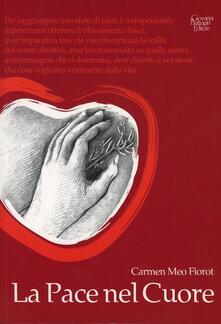 La pace nel cuore - Carmen Meo Fiorot - copertina