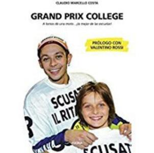 Grand prix collage. A lomos de una moto... la mejore de la escuelas!