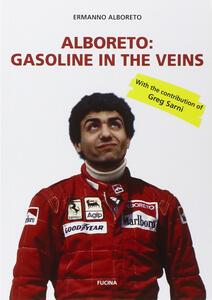 Alboreto. Gasoline in the veins