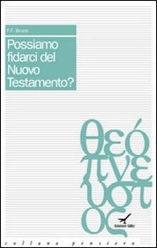 Possiamo fidarci del Nuovo Testamento? - Frederick Fyvie Bruce - copertina