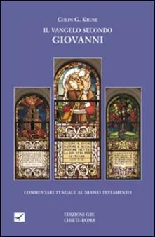 Il Vangelo secondo Giovanni - Colin G. Kruse - copertina