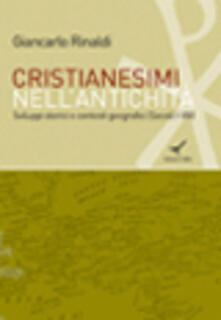 Ristorantezintonio.it Cristianesimi nell'antichità. Sviluppi storici e contesti geografici (Secoli I-VIII) Image