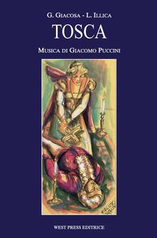 Tosca - Giuseppe Giacosa,Luigi Illica,Giacomo Puccini - copertina