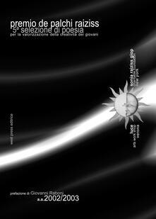 Premio De Palchi-Raiziss. Selezione di poesie - copertina