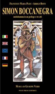 Simon Boccanegra. Ediz. italiana, inglese, francese e tedesca - Francesco Maria Piave,Arrigo Boito,Giuseppe Verdi - copertina