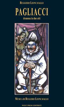 Pagliacci. Ediz. italiana, inglese, francese e tedesca - Ruggero Leoncavallo - copertina