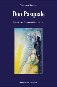Don Pasquale - Gaetano Donizetti,Giovanni Ruffini - copertina