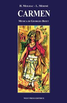 Carmen - Georges Bizet,Henry Meilhac,Prosper Mérimée - ebook