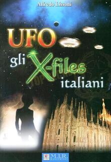 UFO. Gli X-Files italiani - Alfredo Lissoni - copertina