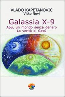 Winniearcher.com Galassia X-9 apu, un mondo senza denaro, la verità di Gesù Image