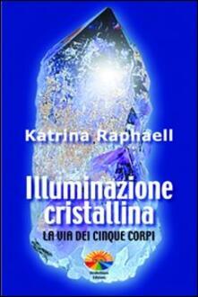 Antondemarirreguera.es Illuminazione cristallina. La via dei cinque corpi Image