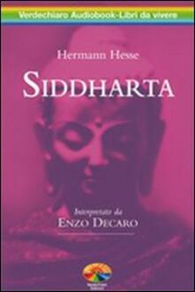 Siddharta letto da Enzo Decaro. Audiolibro. 2 CD Audio - Hermann Hesse - copertina