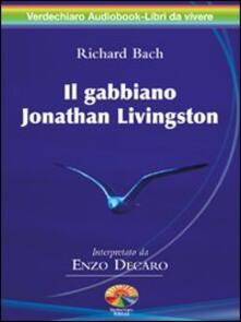 Il gabbiano Jonathan Livingston. Audiolibro. 2 CD Audio - Richard Bach - copertina