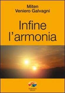 Infine l'armonia - Veniero Galvagni - copertina