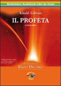 Il profeta. Audiolibro. 2 CD Audio - Kahlil Gibran - copertina