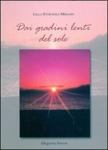 Dai gradini lenti del sole - Lilla Sturniolo Misiano - copertina
