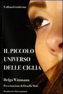 Il piccolo universo delle ciglia - Helga Wittmann - copertina