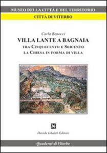 Villa Lante a Bagnaia tra Cinquecento e Seicento, la Chiesa in forma di villa