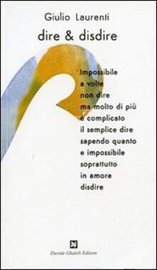 Dire & disdire - Giulio Laurenti - copertina