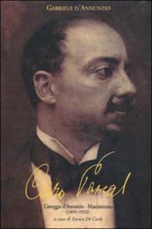 Caro Pascal. Carteggio D'Annunzio-Masciantonio (1891-1922) - copertina