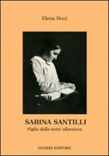 Sabina Santilli. Figlia della notte silenziosa - Elena Doni - copertina
