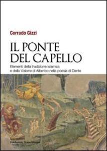 Il ponte del capello. Elementi della tradizione islamica e della «Visione» di Alberico nella poesia di Dante