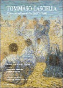 Tommaso Cascella. Il percorso di una vita (1890-1968) - copertina
