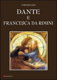 Dante e Francesca da Rimini - Corrado Gizzi - copertina