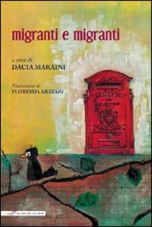 Migranti e migranti. Ediz. italiana e inglese - copertina