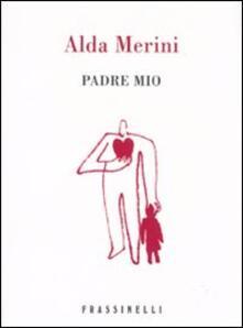 Padre mio - Alda Merini - copertina
