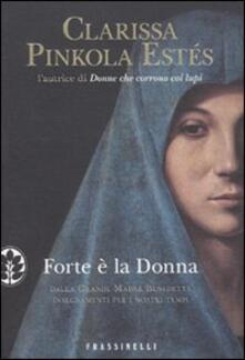 Forte è la donna - Clarissa Pinkola Estés - copertina