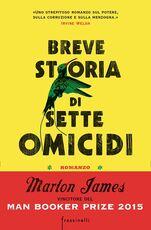Libro Breve storia di sette omicidi Marlon James