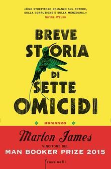 Breve storia di sette omicidi - Marlon James - copertina