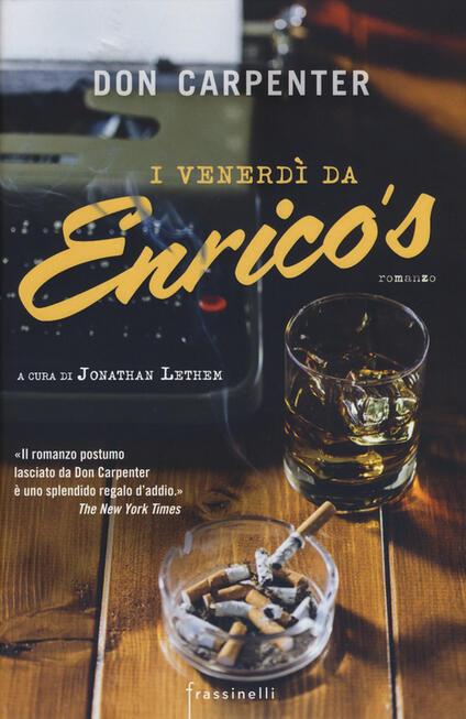 I venerdì da Enrico's - Don Carpenter - copertina