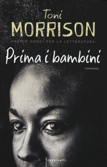 Prima i bambini - Toni Morrison - copertina