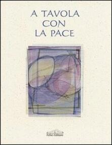 A tavola con la pace - Betty Barsantini - copertina