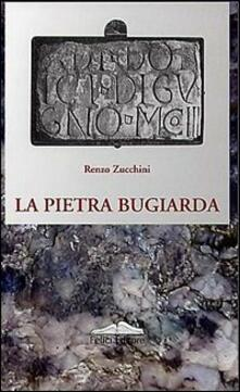 La pietra bugiarda - Renzo Zucchini - copertina