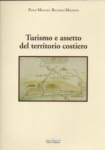 Turismo e assetto del territorio costiero