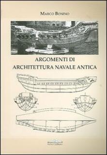 Lezioni di architettura navale antica - Marco Bonino - copertina