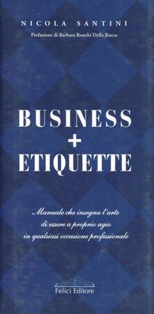 Business + Etiquette - Nicola Santini - copertina