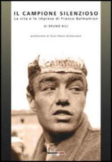 Il campione silenzioso. La vita e le imprese di Franco Balmamion.pdf