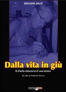 Dalla vita in giù.Diario di una donna in marcia - Giuliana Salce - copertina