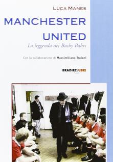Letterarioprimopiano.it Manchester United. La leggenda dei Busby Babes Image