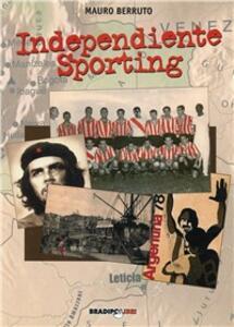 Independiente Sporting - Mauro Berruto - copertina