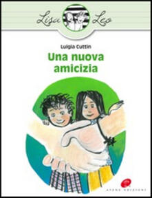 Antondemarirreguera.es Una nuova amicizia. Ediz. illustrata Image