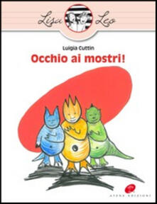 Criticalwinenotav.it Occhio ai mostri! Ediz. illustrata Image