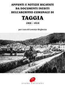 Appunti e notizie ricavate da documenti inediti dell'archivio comunale di Taggia 1908-1912 - copertina