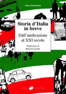 Storia d'Italia in breve. Dall'unificazione al XXI secolo - Silvio Pulvirenti - copertina